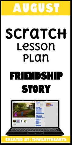 This is a lesson plan for upper elementary & middle schools students to create a Friendship Story. By the end of this lesson, each student/partner group will have created a story using Scratch characters, a setting, and dialogue between the characters. This could be a great extension activity for retelling a text!