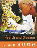Your Body For Life: Health and Disease