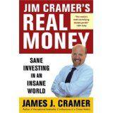 Jim Cramer's Real Money: Sane Investing in an Insane World (Hardcover)By Jim Cramer