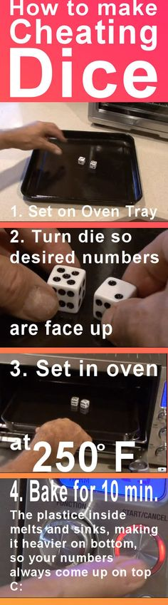no fair cheating . . . (At monopoly you would need a lot of dice but this is a good joke for you to make someone toss them forever and ever and ever and always land on that.