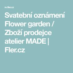 Svatební oznámení Flower garden / Zboží prodejce atelier MADE | Fler.cz