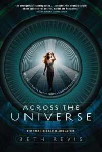 """If you're looking for a great roller-coaster of a dystopian book, mixed with science fiction and mystery and plenty of plot twists throughout, definitely give Across the Universe a read."" (from my review)"