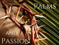 """The Sunday of Palm and Passion — a significant day for Christian hearts. Yes, we celebrate the entry of Jesus into Jerusalem with voices of joy, """"Hosanna! Blessed is he who comes in the…"""