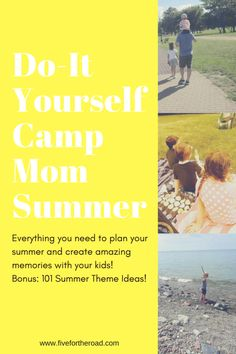 Do-It Yourself Camp