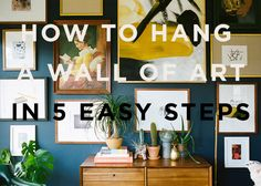 I Want That Wall! 5 Easy Steps To Hanging Art - Front + Main