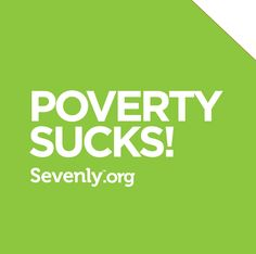 Poverty sucks! http://svnly.org/PinLink