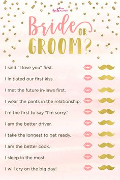 In this game, each guest will have to decide whether the phrase or action pertains to the bride or groom. You may be surprised to find out who wears the pants in the relationship! | Bride or Groom? | 3 Exciting Bridal Shower Games + Printables | Kate Aspen