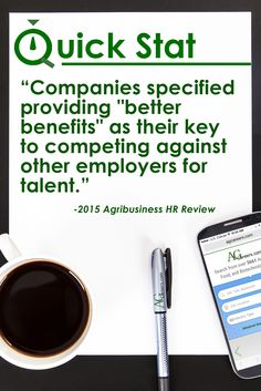 HR Quick Stat: Companies specified providing better benefits as their key to competing against other employers for talent. Read more from the Agribusiness HR Reviews: http://www.agcareers.com/reports.cfm