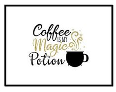 Coffee Printable, Coffee is my Magic Potion, Gold Glitter and Black, instant download, on etsy, Halloween Wall Art Decor, kitchen Art.