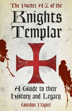 The Pocket A - Z of the Knights Templar