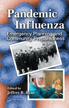 Pandemic Influenza: Emergency Planning and Community Preparedness; Jeffrey R. Ryan; Hardback
