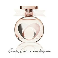 Coach Love - Didn't like this one and I usually love Coach scents - too mature   Mom would love this!!!