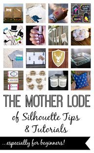 The Mother Lode of Silhouette tutorials, especially for beginners