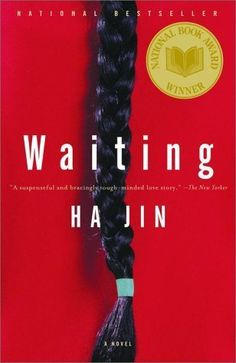 Waiting by Ha Jin #NationalBookAwardWinner