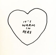 Baby it's cold outside... Quotes from Dallas Clayton keep me warm!