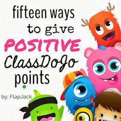 All Things Upper Elementary: Fifteen Ways to Give Positive ClassDojo Points: Guest Poster, Flapjack Education Resources