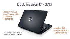Laptop Dell Inspiron 17 - 3721 :: cel mai ieftin laptop de 17 inch, ideal pentru birou fiind un adevarat desktop replacement. http://wp.me/p3boNm-Tm