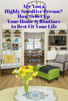 Are You a Highly Sensitive Person? How to Set Up Your Home & Routines to Best Fit Your Life | Apartment Therapy