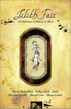 Lilith Fair – A Celebration of Women in Music « Holiday Adds