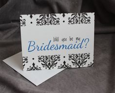 Ask Bridesmaid Card in Blue with #Damask by #patternedpomegranate, $2.50 #willyoubemybridesmaid