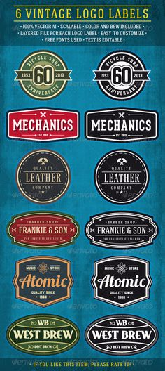 Buy 6 Vintage Logo Labels by on GraphicRiver. Set of six retro looking logo labels. Suitable for various usages (for your logo, web, advertising etc). Labels are c. Graphic Design Fonts, Vintage Logo Design, Vintage Graphic, W Logos, Retro Logos, Vintage Labels, Vintage Signs, 404 Pages, Hipster Logo