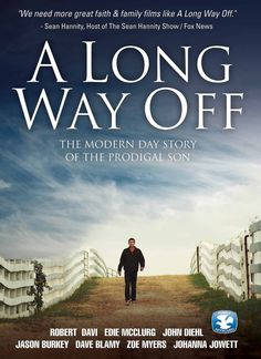 A Long Way Off - The modern day story of the prodigal son
