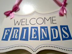 welcome friends. Facebook Cover photo ideas. @VeryValerie