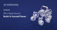 Learn to build robots: Build your very own Mars rover at home! Digital Storytelling, Building A Website, Open Source, Earth Science, Astronomy, Mars, Digital Marketing, Innovation