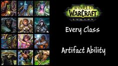 amazing  WoW Legion: Every Class Artifact Ability Animation and Spell Effect