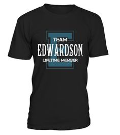 "# Team EDWARDSON - Name Shirts .    Team EDWARDSON Lifetime Member Name ShirtsSpecial Offer, not available anywhere else!Available in a variety of styles and colorsBuy yours now before it is too late! Secured payment via Visa / Mastercard / Amex / PayPal / iDeal How to place an order  Choose the model from the drop-down menu Click on ""Buy it now"" Choose the size and the quantity Add your delivery address and bank details And that's it!"