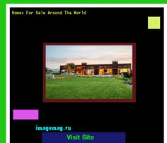 Homes For Sale Around The World 163146 - The Best Image Search