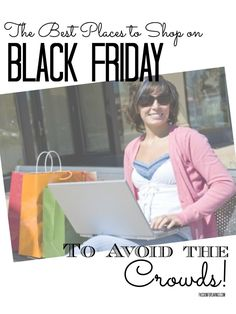 Find out where the best places are to shop on Black Friday to avoid the crowds! #blackfriday #shoppingtips