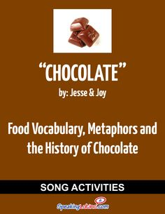 Chocolate by Jesse y Joy: Spanish Song Activities to Practice Food Vocabulary, Metaphors and the History of Chocolate | Spanish Activities for Spanish Class