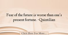 Quintilian Quotes About Future - 27291