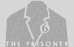 """I am not a number! I am a free man!"" (""The Prisoner"" poster)"