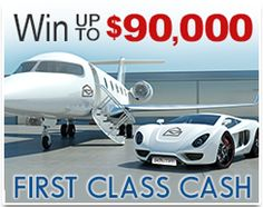 Sweepstakes - First Class Cash