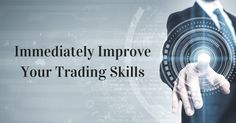 Tips to #improve your #trading skills. Visit:https://goo.gl/wEhAOW  #stocks