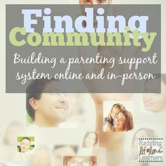 Finding Community: Building a Support System Online and In-Person | RaisingLifelongLearners.com