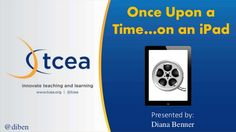 Once Upon a Time on an iPad - TCEA 2016
