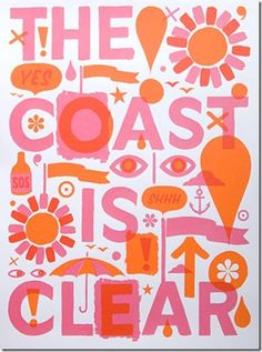 """The Coast is Clear"" poster. Orange + Pink - love this color combo!"