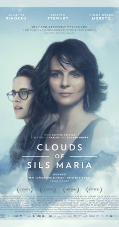 Clouds of Sils Maria (2015) | A second viewing solidified my rating for this film - an intricate script and probing issues combine with top-notch performances. This is a thinking film that grabs you by the senses.