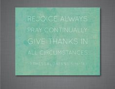 Rejoice Always 1 Thessalonians 5:16-18 Art by DulyNotedDesign
