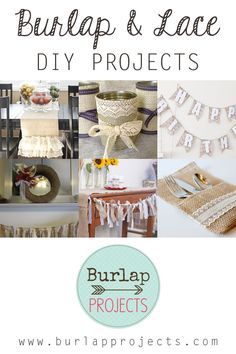 It' time for some whimsical and wonderful Burlap and Lace DIY Projects. You will find banners...buntings...table runners...organizers and more. Enjoy!