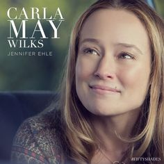 """Follow your heart, darling, and please, please - try not to over-think things."" Jennifer Ehle is Carla May Wilks, Ana Steele's mother. 