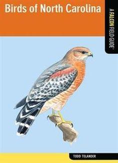 Birds Of North Carolina: A Falcon Field Guide PDF
