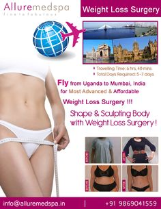 Weight loss surgery is procedure Which Includes obesity, gastric bypass, gastric sleeve etc by Celebrity Weight loss surgeon Dr. Milan Doshi. Fly to India for Weight loss surgery (also known as Bariatric surgery) at affordable price/cost compare to Kampala, Lugazi,UGANDA at Alluremedspa, Mumbai, India.   For more info- http://www.Alluremedspa-Uganda.com/cosmetic-surgery/weight-loss-surgery.html