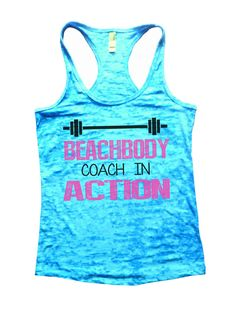 """""""Beachbody Coach In Action"""" Great quality burnout tank top, our burnouts are the HIGHEST quality workout tanks on the market. Super lightweight around 3.3 ounces and very soft. They are all athletic f"""