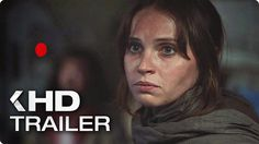 ROGUE ONE: A Star Wars Story Trailer 3 (2016)