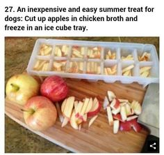 Hacks Freeze apple slices in chicken broth for a cool treat for your dog on a hot summer's day. Button will go nuts for these.Freeze apple slices in chicken broth for a cool treat for your dog on a hot summer's day. Button will go nuts for these. Puppy Treats, Diy Dog Treats, Homemade Dog Treats, Dog Treat Recipes, Dog Food Recipes, Frozen Dog Treats, Horse Treats, Food Dog, Freezing Apples