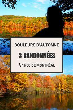 Les plus belles couleurs d'automne à moins d'une heure de Montréal en Montérégie Canada Toronto, Pvt Canada, Canada Travel, Cuba, Road Trip, Hiking, Camping, World, Outdoor